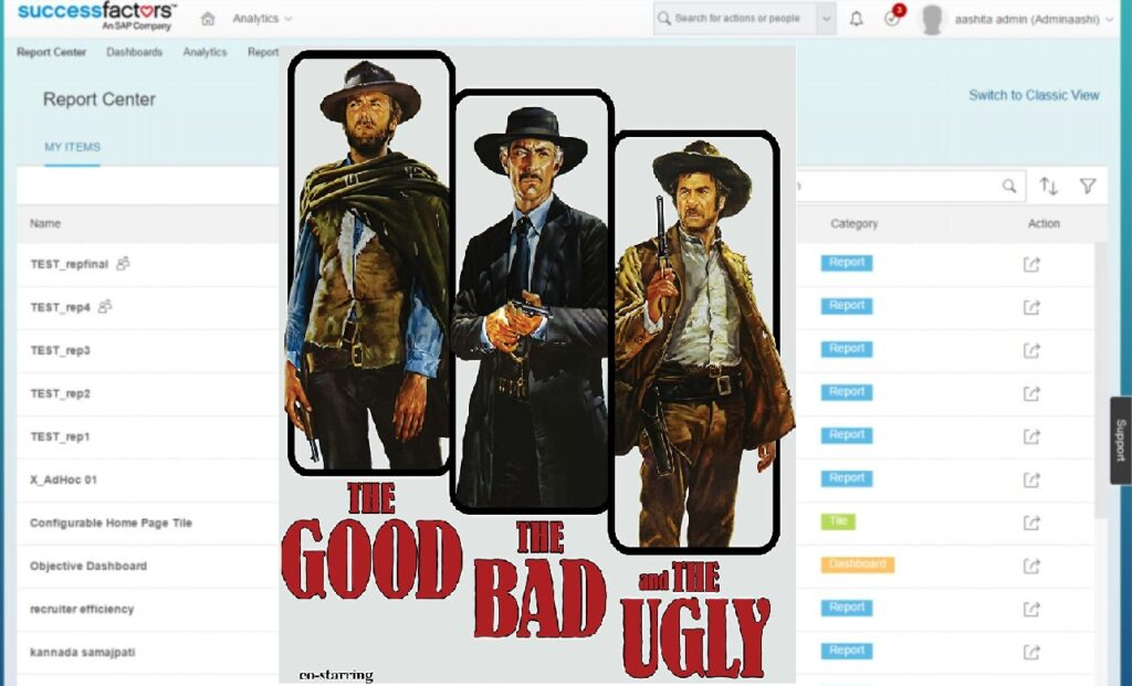 Report Center - Good, bad, ugly